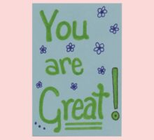 You Are Great! Kids Tee
