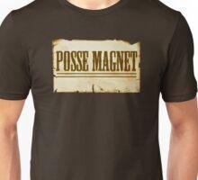 Posse Magnet Unisex T-Shirt