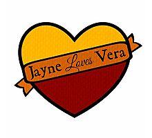 Jayne Loves Vera Photographic Print