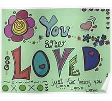 You are so loved Poster