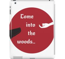 Come Into The Woods iPad Case/Skin
