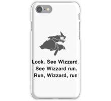 Miscellaneous - run, wizzard, run - gray iPhone Case/Skin
