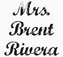 Mrs. Brent Rivera by BaileyLisa