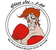 Glass Joe - 1-99 Photographic Print