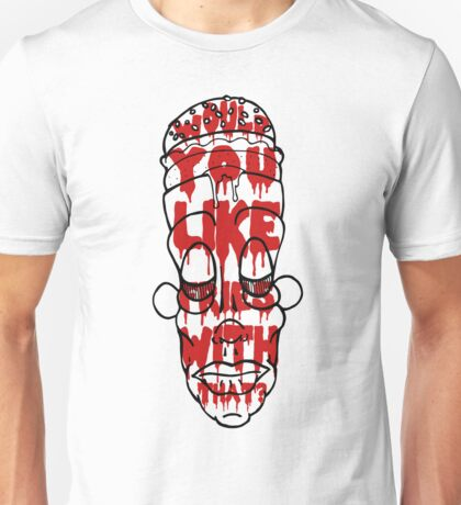 """Burger Brains! - """"Would you like fries with that"""" Unisex T-Shirt"""