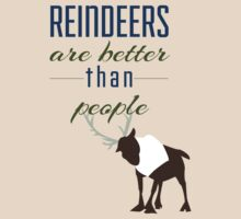 Reindeers are better than People by badwolfwinter