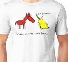 where unicorns come from... Unisex T-Shirt
