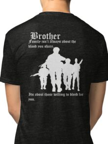 Family isn't always about the blood you share,  Its about those willing to bleed for you. Tri-blend T-Shirt