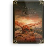 A Song of Ice and Fire:The Hedge Knight  Metal Print