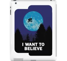 The X-Files: I Want to Believe Poster E.T Extra Terrestrial Spoof iPad Case/Skin