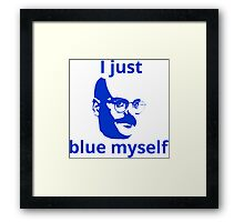 Arrested Development - Blue Myself Framed Print