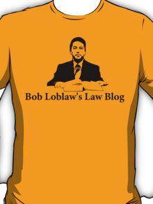 Arrested Development - Bob Loblaw's Law Blog T-Shirt