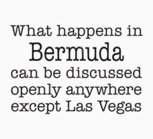 What Happens In Bermuda by Location Tees