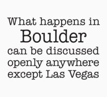 What Happens In Boulder by Location Tees