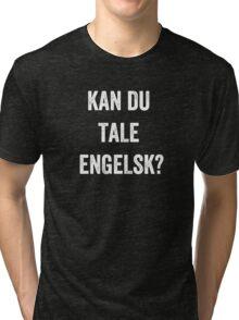 Do you speak English? (Danish) (White) Tri-blend T-Shirt