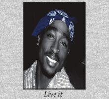 Live it: Tupac Shakur by TimVD