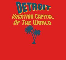Detroit Vacation Capital Unisex T-Shirt