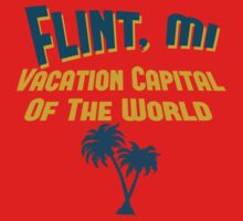 Flint Vacation Capital by Location Tees