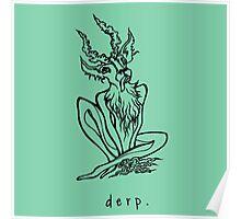 Dear Derp Poster