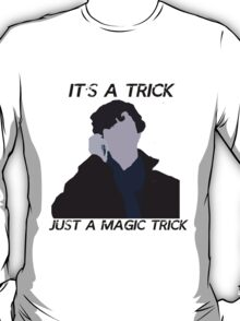 Just a Magic Trick ~ White T-Shirt