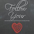 Follow Your Heart by Tracy Jones