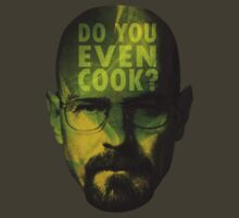 Breaking bad - Do you even cook? [2] by Lamamelle