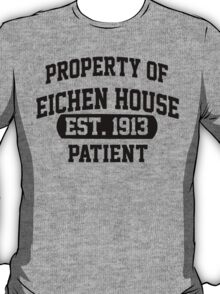 Property of  Eichen House T-Shirt