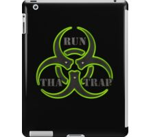 RUN THA TRAP iPad Case/Skin
