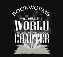 Bookworms will rule the world Unisex T-Shirt
