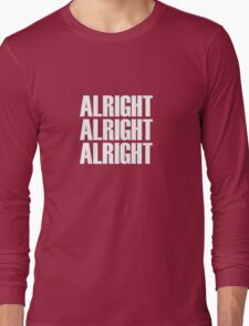 Alright Long Sleeve T-Shirt