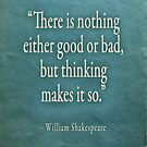There is nothing either good or bad by Peter Ciccariello