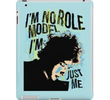 No Role Model iPad Case/Skin