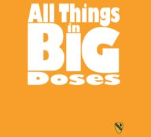 All things in big doses by Tim Topping