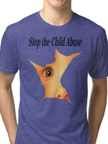 Stop the Abuse Tri-blend T-Shirt