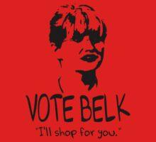 Workaholics - VOTE BELK by HalfFullBottle