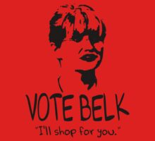 Workaholics - VOTE BELK by HalfFullBottle