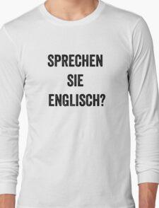 Do you speak English? (German) Long Sleeve T-Shirt