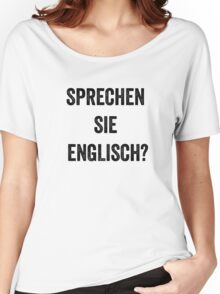 Do you speak English? (German) Women's Relaxed Fit T-Shirt