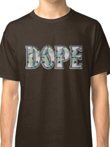 Hipster DOPE Classic T-Shirt