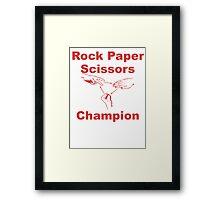 Rock Paper Scissors Champion Framed Print