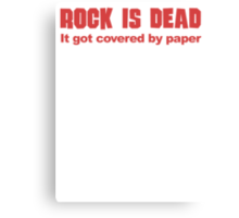 Rock Is Dead It Got Covered By Paper Canvas Print