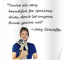 Joey Graceffa-FORSPACIOUSSKIES Poster