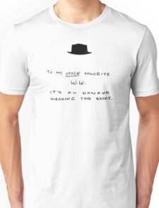 To my other favorite W.W. (HAT) Unisex T-Shirt