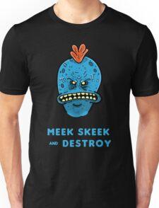 Meek Seek and Destroy  Unisex T-Shirt