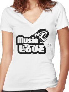 Music is my true love Women's Fitted V-Neck T-Shirt