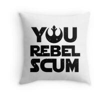Star Wars - You Rebel Scum Throw Pillow