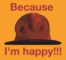 Because I'm happy by DonPollinie