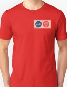 NASA - Critical Space Item Handle with Extreme Care (Front) Unisex T-Shirt