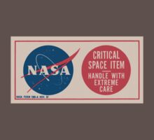 NASA - Critical Space Item Handle with Extreme Care (Back) by Repdetect