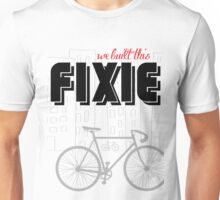 We built this Fixie Unisex T-Shirt
